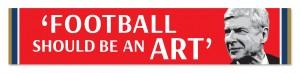 FOOTBALL SHOULD BE AN ART