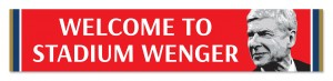 WELCOME TO STADIUM WENGER